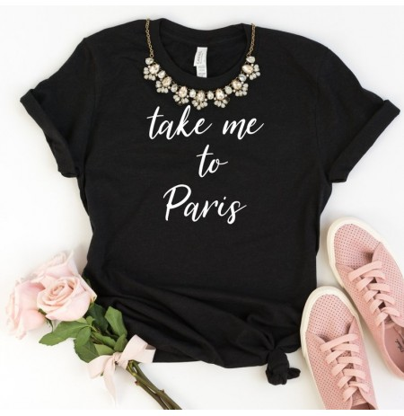 T-shirt per Femra Take me To Paris
